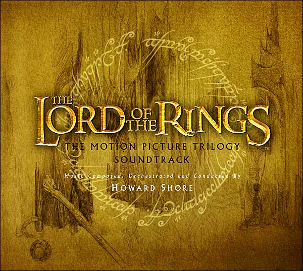 Howard Shore The Lord Of The Rings Motion Picture